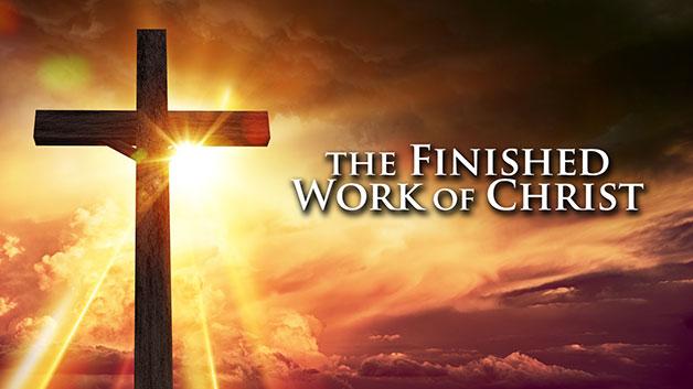 The Finished Work of Christ